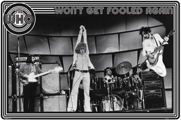 The Who Won't Get Fooled Again poster