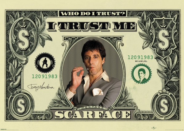 Scarface Dollar Bill Giant Poster