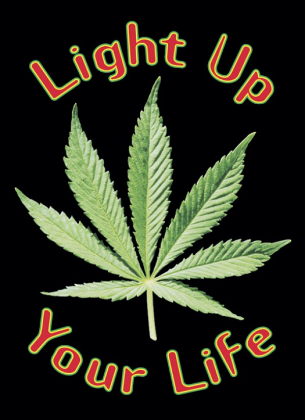 Cannabis Light Up Life Poster