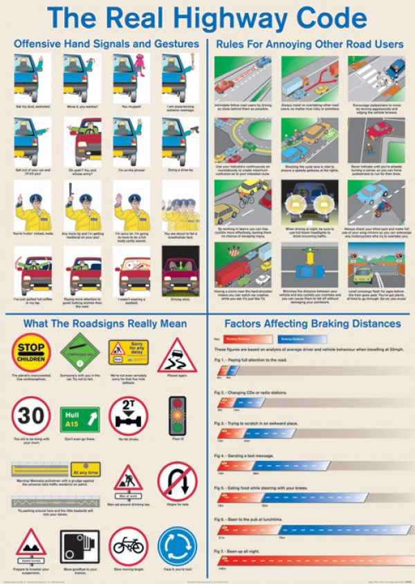 Car Driving Games >> Humorous Highway Code posters - Real Highway Code poster ...