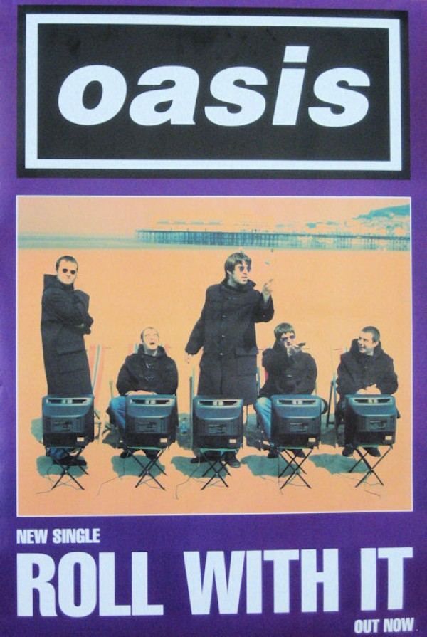 Oasis Roll With It Promo Poster