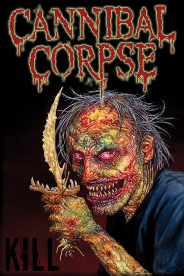 Cannibal Corpse Kill Poster