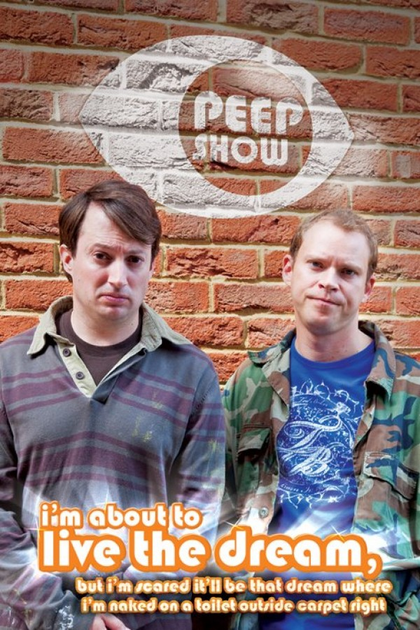 Peep Show Live The Dream Poster