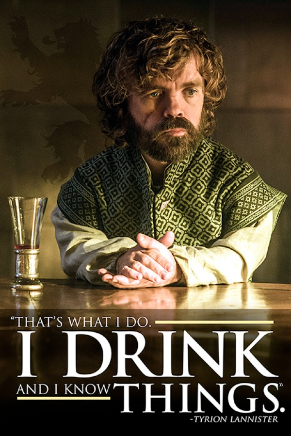 Game Of Thrones (Tyrion - What I Do) Poster