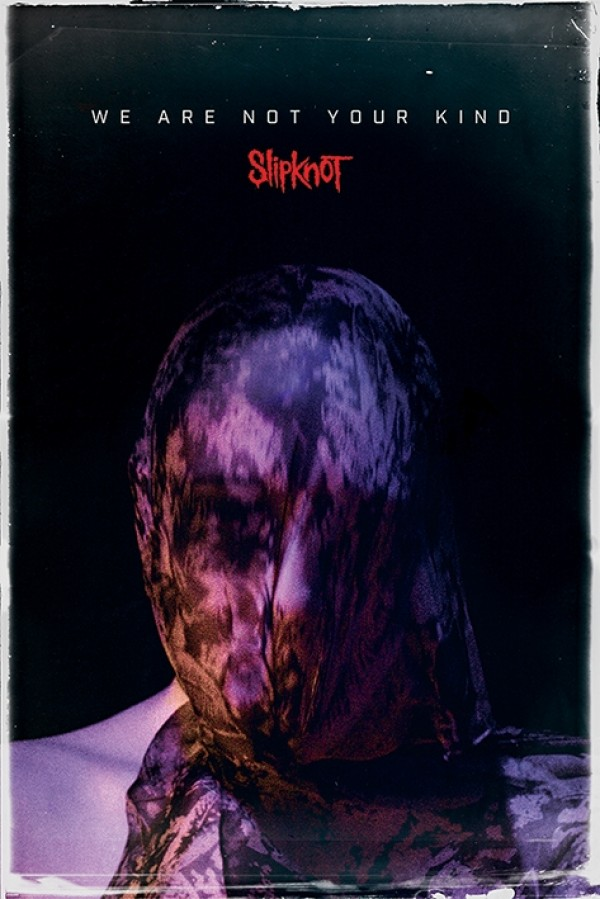 Slipknot (We Are Not Your Kind Cover) Poster