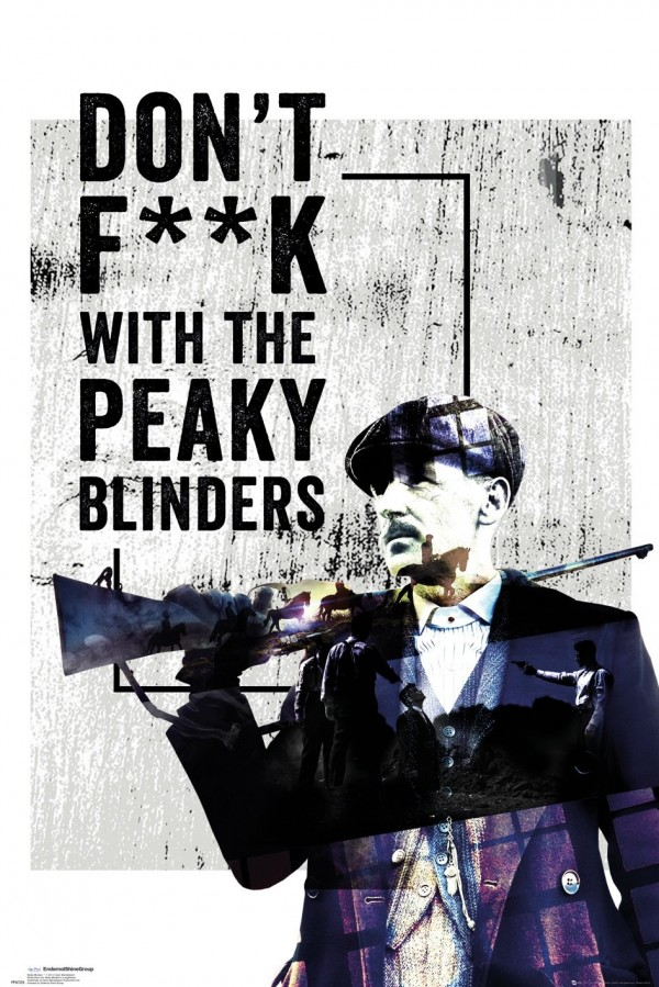 Peaky Blinders (Don't F**k With) Poster