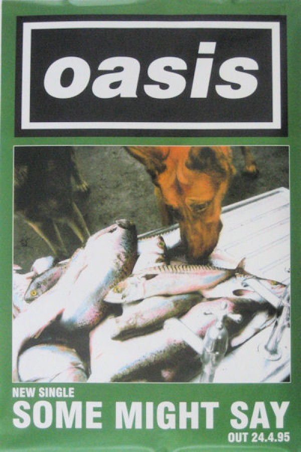 Oasis Some Might Say Poster