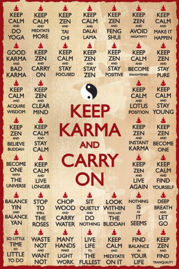 Keep Karma And Carry On Poster