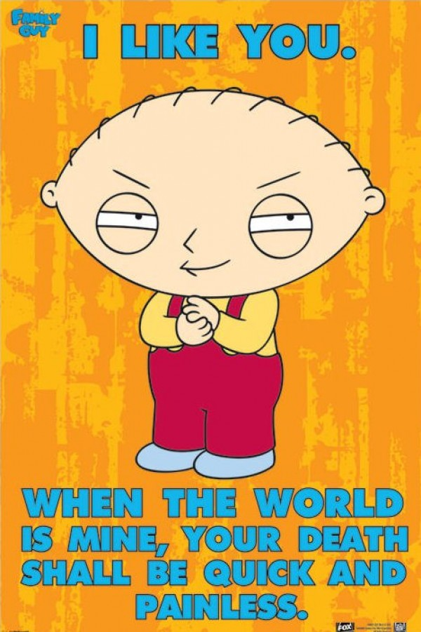 Family Guy Stewie (I Like You) Poster