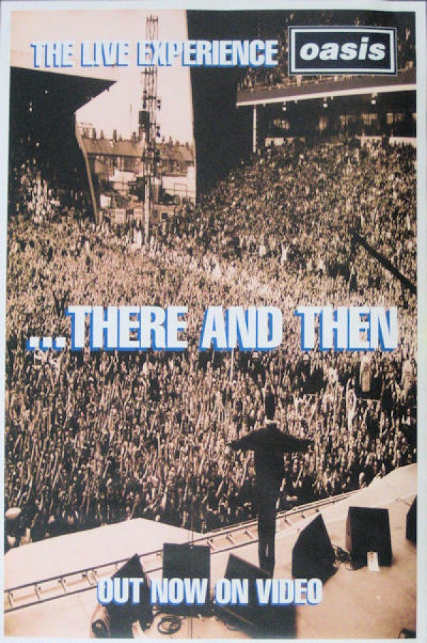 Oasis There And Then Poster