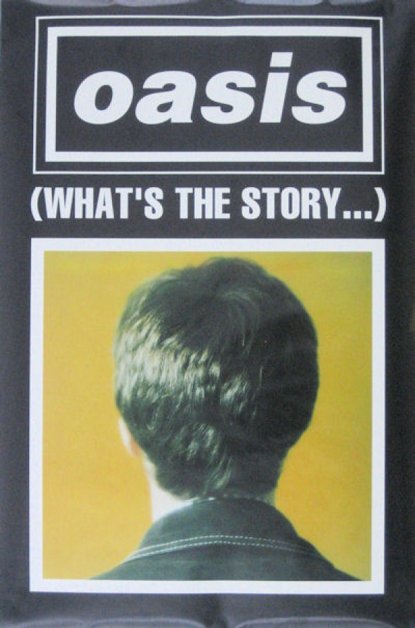 Oasis What's The Story Poster