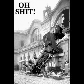 Oh Shit (Train) Poster