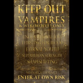 Keep Out Vampires Only Poster