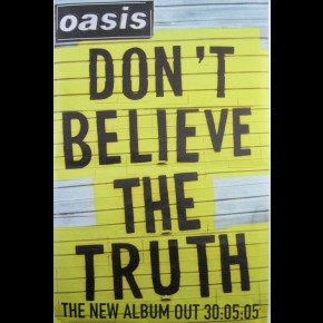 Oasis Don't Believe Giant Poster