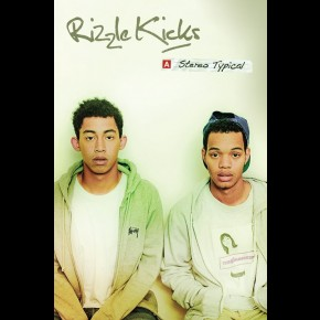 Rizzle Kicks Stereo Typical Poster