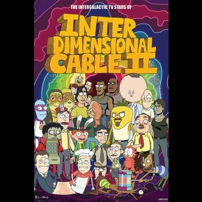 Rick and Morty (Stars of Interdimensional Cable) Poster