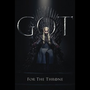 Game Of Thrones (Daenerys For The Throne) Poster