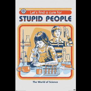 Steven Rhodes (Cure For Stupid People) Poster