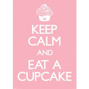 Keep Calm & Eat A Cupcake Giant Poster