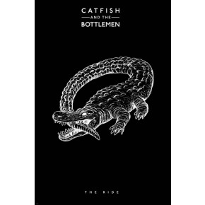 Catfish and The Bottlemen (The Ride) Poster